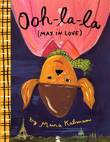 cover of the book Ooh-la-la (Max in Love), by Maira Kalman