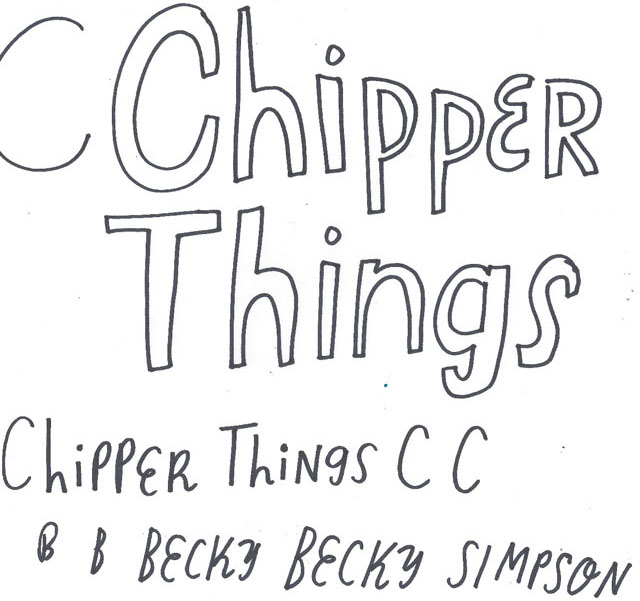 Becky Simpson, Chipper Things