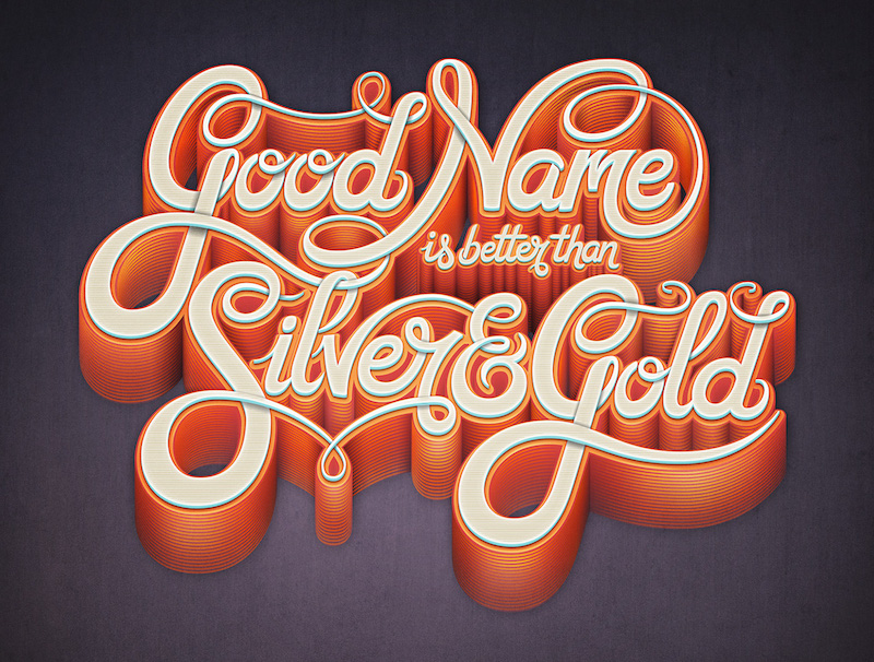 Good Name is Better Than Silver & Gold, image by mario de meyer