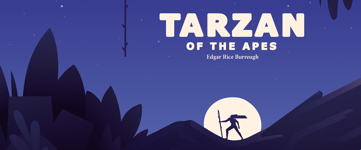 "This new illustration is on the cover of the classic ""Tarzan of the Apes""."